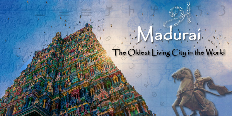 Madurai – The Oldest Living City In The World