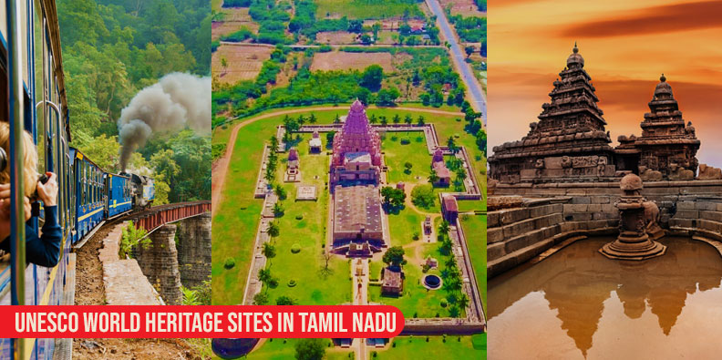 UNESCO World Heritage Sites In Tamil Nadu