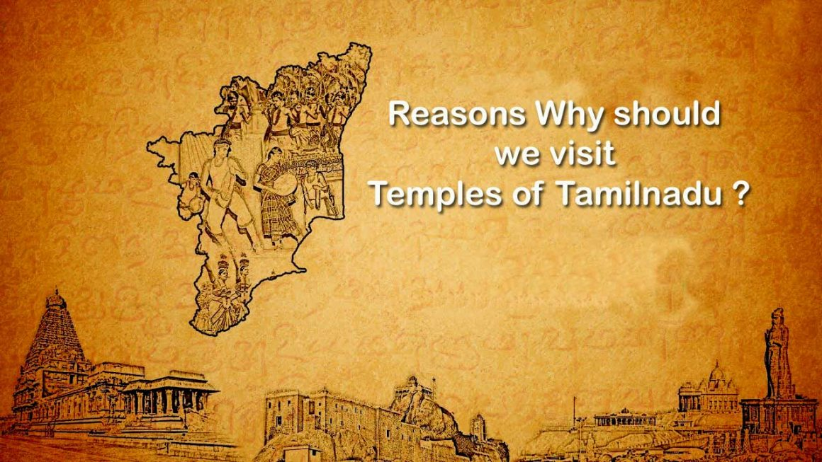 Reasons Why should we visit Temples of Tamilnadu ?